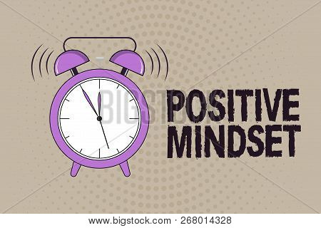 Conceptual Hand Writing Showing Positive Mindset. Business Photo Text Mental And Emotional Attitude