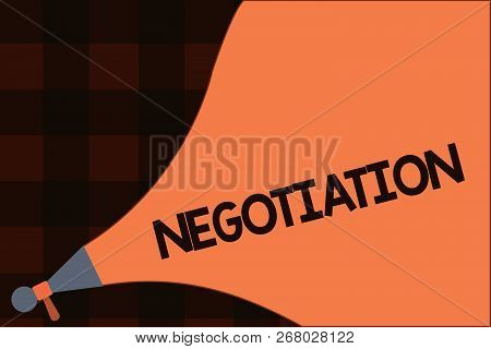 Conceptual Hand Writing Showing Negotiation. Business Photo Text Discussion Aimed At Reaching Agreem