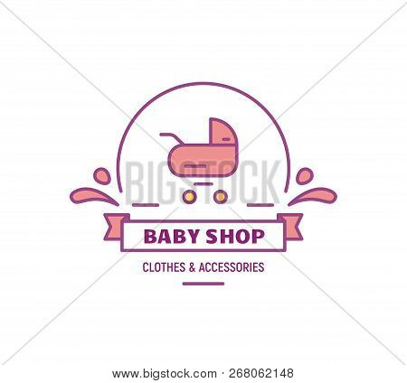 Baby Shop Logo. Baby Carriage On Logotype And Text. Emblem Store With Stuff For Kids. Thin Line Styl