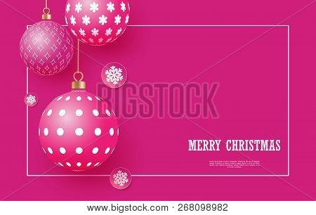 Christmas Bright Pink Baubles With Geometric Patterns And Snowflakes. Abstract Christmas Background