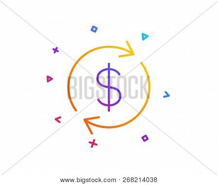 Currency Exchange Line Icon. Money Transfer Sign. Dollar In Rotation Arrow Symbol. Gradient Line But