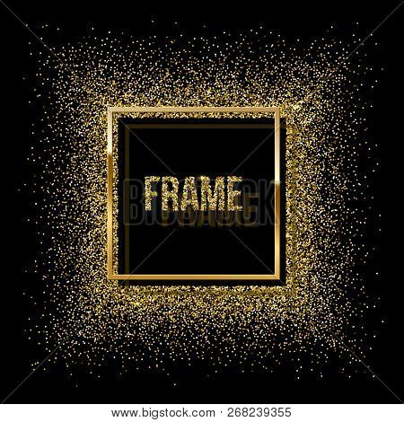 Golden Square With Shadow And Frame Made Of Golden Glitter Isolated On Black Background. Vector Gold