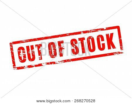Out Of Stock Red Square Grunge Textured Rubber Stamp Seal. Sold Out Sign.