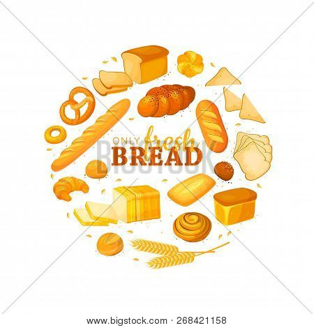 Circle Shape Composition From Cartoon Bread. Banner For Bakery And Pastry Shop.rye Bread And Pretzel