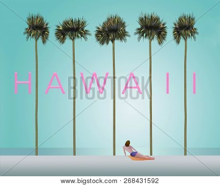 Tall Palm Trees And A Sunbather On A White Sand Beach Set The Scene For The Vacation Destination Haw