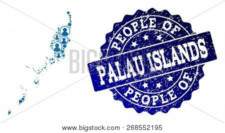 People combination of blue population map of Palau Islands and unclean seal. Vector seal with unclean rubber texture. Mosaic map of Palau Islands designed with rounded users. poster