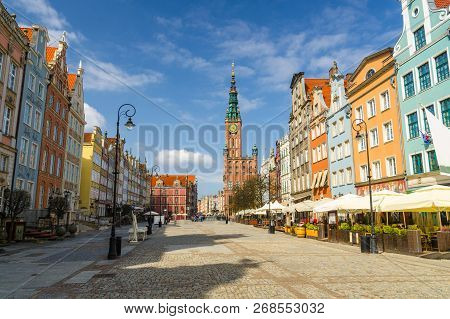 Dluga Long Market Pedestrian Street Dlugi Targ Square With City Hall, Restaurants And Facades Of Bea