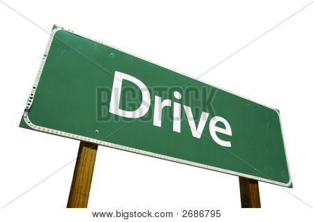 Drive - Road Sign