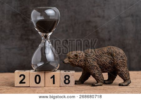 Year End Count Down For 2018 Financial Or Bear Market Concept With Sandglass Or Hourglass And Bear F
