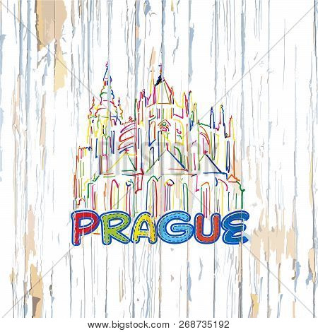 Colorful Prague Drawing On Wooden Background. Hand-drawn Vector Illustration.