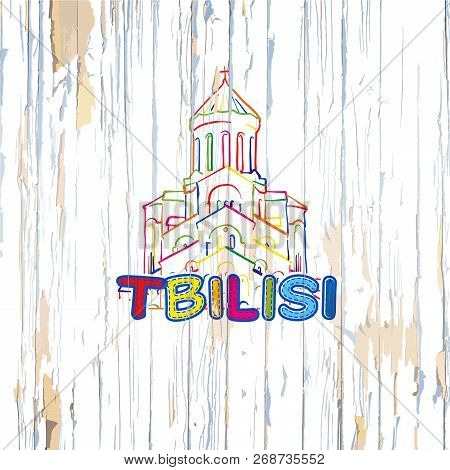 Colorful Tbilisi Drawing On Wooden Background. Hand-drawn Vector Illustration.