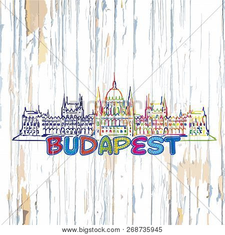 Colorful Budapest Drawing On Wooden Background. Hand-drawn Vector Illustration.