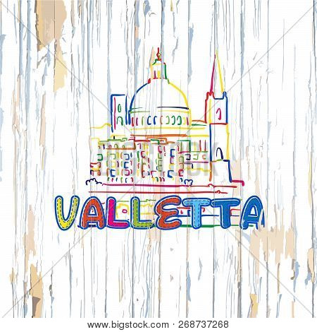 Colorful Valetta Drawing On Wooden Background. Hand-drawn Vector Illustration.