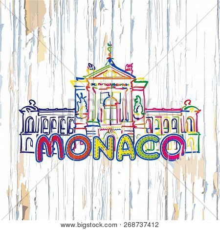 Colorful Monaco Drawing On Wooden Background. Hand-drawn Vector Illustration.