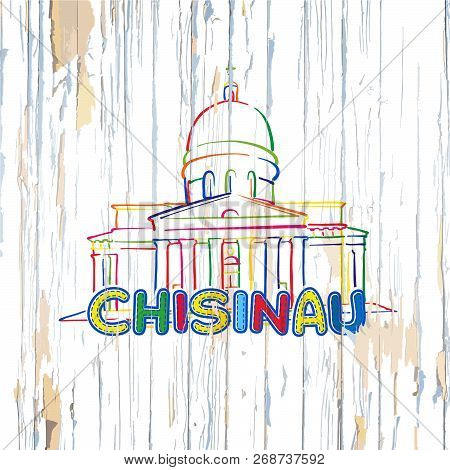 Colorful Chisinau Drawing On Wooden Background. Hand-drawn Vector Illustration.