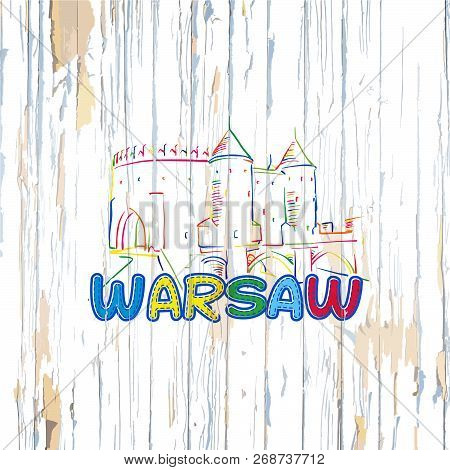 Colorful Warsaw Drawing On Wooden Background. Hand-drawn Vector Illustration.