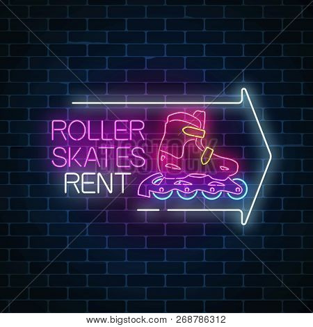 Roller Skates Rent Glowing Neon Sign With Guide Arrow. Skate Zone Symbol In Neon Style. Vector Illus