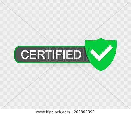 Certified Stamp Vector Isolated On Transparent Background. Vector Stock Illustration.