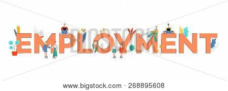 Vector People Near Huge Employment Letters Concept