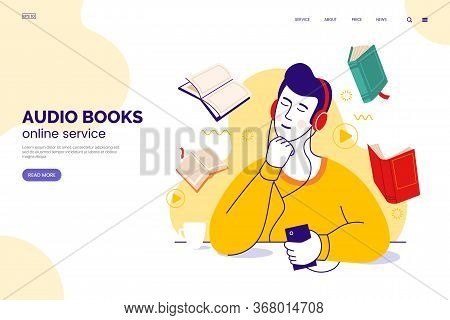 Audiobook Service Web Page Concept. Character In Headphones Listens To Audio Books From A Smartphone