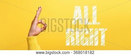 Hand Ok Sign With All Right Inscription Over Trendy Yellow Background, Panoramic Image
