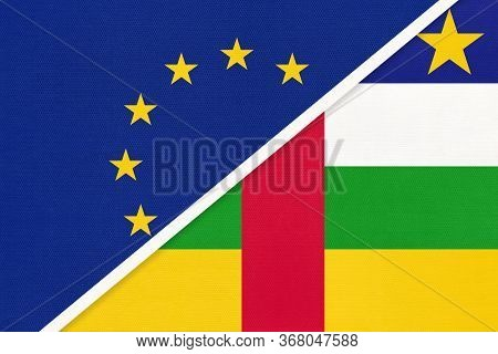 European Union Or Eu And Central African Republic Car National Flag From Textile. Symbol Of The Coun