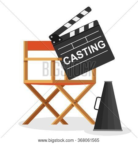 Casting, Casting. A Sign With The Inscription Casting Lies On The Director's Chair. Vector Illustrat