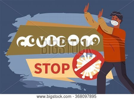 Banner In Flat Style With Text Information, Stop Spreading Covid-19. Crossed Out Sign With Virus. Ca