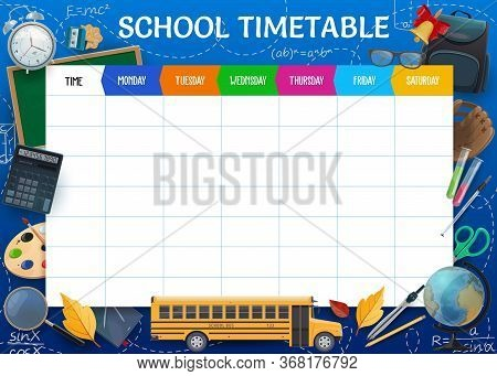 School Timetable, Weekly Pupil Education Schedule Vector Template. Textbooks, School Bus And Bell, G