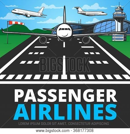 Runway With Landing Plane Vector Poster. Airplane Alight Or Take Off From Airstrip In Airport With T