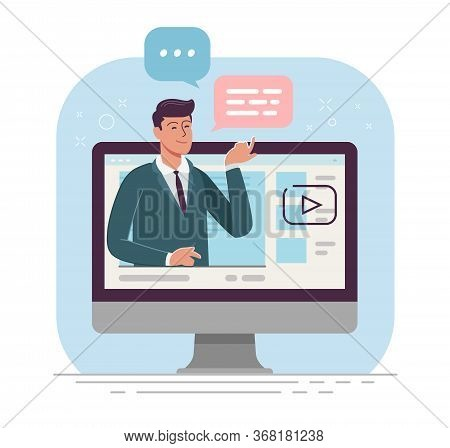 Business Online, Webinar.businessman Is Broadcasting Live From Monitor Screen Vector Illustration