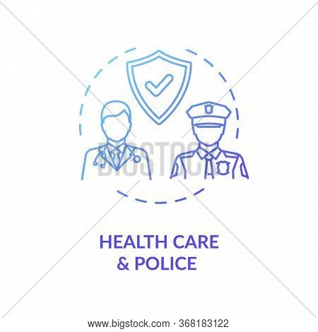 Healthcare And Police Concept Icon. Public Service. Law Enforcement. People Medical Help And Protect