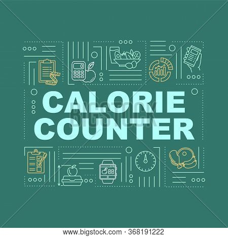 Calorie Counting Word Concepts Banner. Dietary Nutrition, Weight Control. Infographics With Linear I