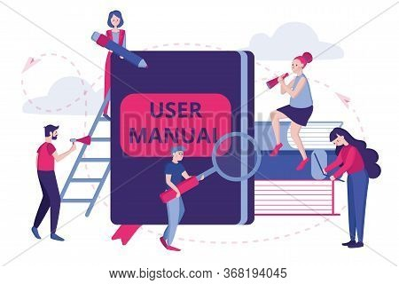 Vector Color Illustration. User Manual Concept. Team Of Specialists Make Up The User Manual. Require