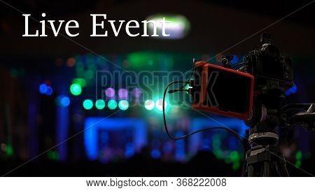 Live Event Text Over Video Camera Recording Online Webinar,concert Show Via Social Network Or Televi