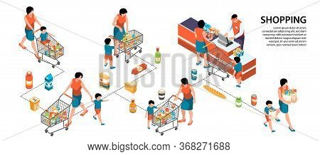 Isometric Infographics With Mum Doing Shopping With Child At Supermarket 3d Vector Illustration