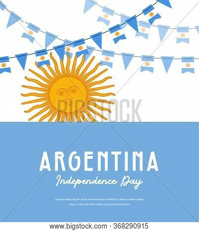 Argentina Independence Day. Vector Banner Background With Bunting With Flags Of Argentina Background