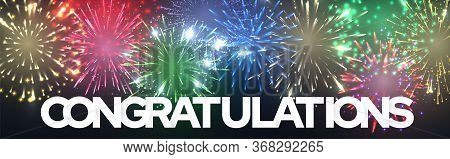 Congratulation Greeting Banner With Firework, Lettering Congratulations