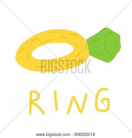 Hand Drawn Doodle Ring With Stone, Childisj Jewelry. Colored Simple Vector Illustration With With Go