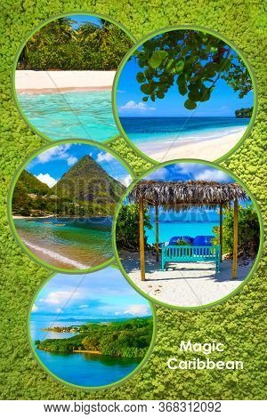 Collage From Views Of The Caribbean Beaches Of Bahamas, Saint Lucia, Jamaica. Happy Caribbean Cruise