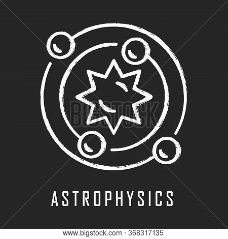 Astrophysics Chalk Icon. Astronomy Branch. Study Of Universe, Stars, Planets, Galaxies. Astrophysica