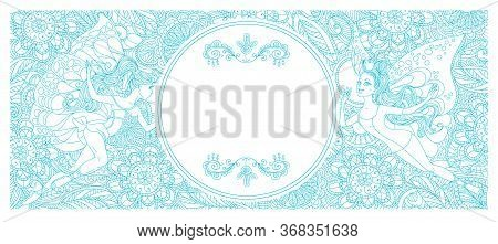 Vector Card With Floral Openwork Pattern And Fairies. Central To The Headline. Freehand Drawing. Blu