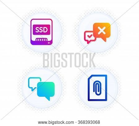Speech Bubble, Ssd And Reject Icons Simple Set. Button With Halftone Dots. Attachment Sign. Chat Mes
