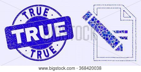 Geometric Edit Text Page Mosaic Icon And True Seal. Blue Vector Round Textured Seal Stamp With True