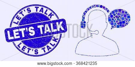 Geometric Operator Message Mosaic Icon And Let's Talk Seal Stamp. Blue Vector Rounded Grunge Seal Wi