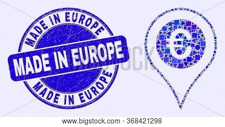 Geometric Euro Map Marker Mosaic Icon And Made In Europe Seal Stamp. Blue Vector Round Distress Seal
