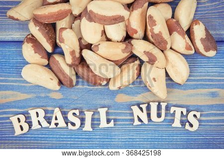 Vintage Photo, Inscription Brasil Nuts And Fruits Containing Natural Minerals And Vitamin On Old Boa