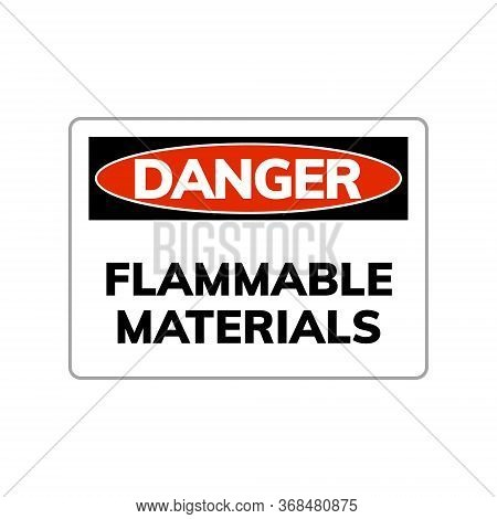 Higly Flammable Vector Sign Caution Hazard Icon. Inflammable Fire Symbol.