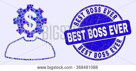 Geometric Banker Gear Person Mosaic Pictogram And Best Boss Ever Seal Stamp. Blue Vector Rounded Scr