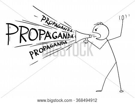 Vector Cartoon Stick Figure Drawing Conceptual Illustration Of Man Or Politician Or Media Using Loud